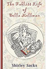 The Fabliss Life of Bella Mellman Paperback