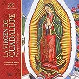 La Virgen de Guadalupe 2017 Square (Spanish) (ST-Foil) (Spanish Edition) (Spanish and English Edition)