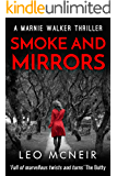 Smoke and Mirrors: The next instalment of the riveting Marnie Walker series