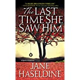 The Last Time She Saw Him (A Julia Gooden Mystery Book 1)