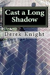 Cast a Long Shadow II Kindle Edition