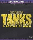 Historic Tanks & Battles of Wwii