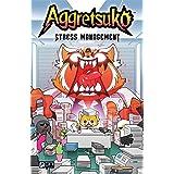 Aggretsuko: Stress Management, Volume 2: Stress Management HC