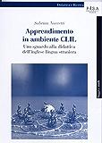 Apprendimento in ambiente CLIL: uno sguardo alla didattica multimodale dell'inglese