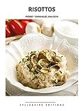 Risottos (Collection cuisine et mets t. 4)