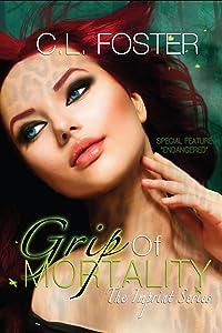 Grip of Mortality (Imprint Series Book 1)