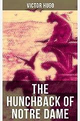 THE HUNCHBACK OF NOTRE DAME: The Original Isabel Hapgood Translation Kindle Edition