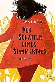 Der Schatten eines Sommertags (German Edition)