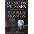 We Shall Be Monsters: The Hunt for a Sadistic Killer in the Arctic (Greenland Crime Book 3)