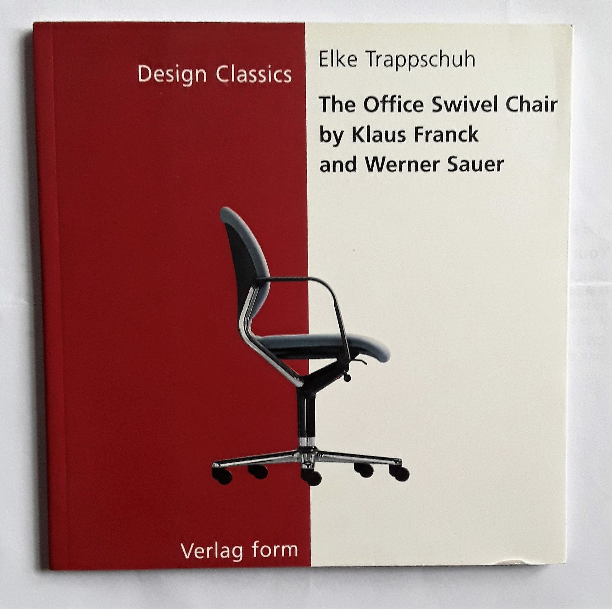 The Office Swivel Chair by Klaus Frank and Werner Sauer (Design Classics)