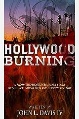Hollywood Burning Kindle Edition