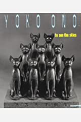 Yoko Ono: To see the skies Paperback