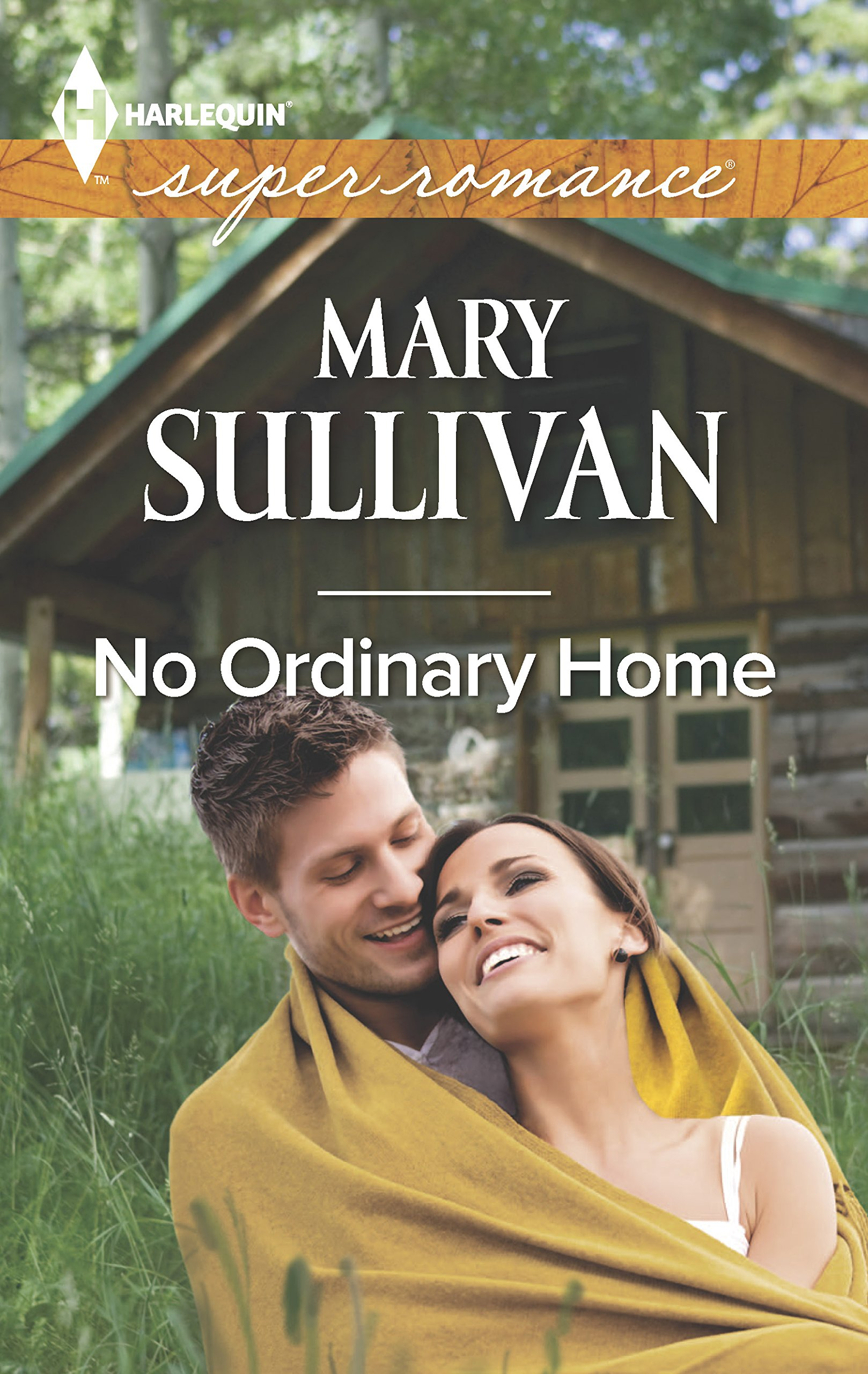 Read Online No Ordinary Home (Harlequin Super Romance) pdf epub