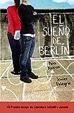 El sueño de Berlín (Literatura Juvenil (A Partir De 12 Años) - Premio Anaya (Juvenil))