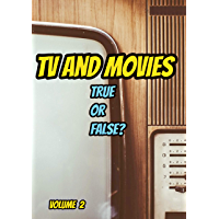 TV and Movies: True  or  False?: Volume 2