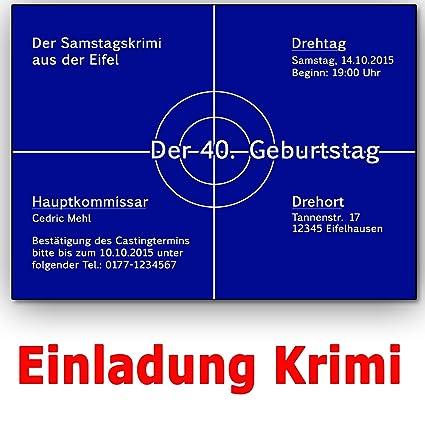 Einladungskarten Krimi Ideal Für Mottoparty Tatort Einladung Geburtstag 50 Stück