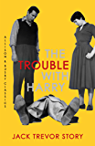 The Trouble with Harry (Allison & Busby Classics)