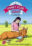 Le Poney Club du Soleil - Tome 1 - Le poulain d'Alix