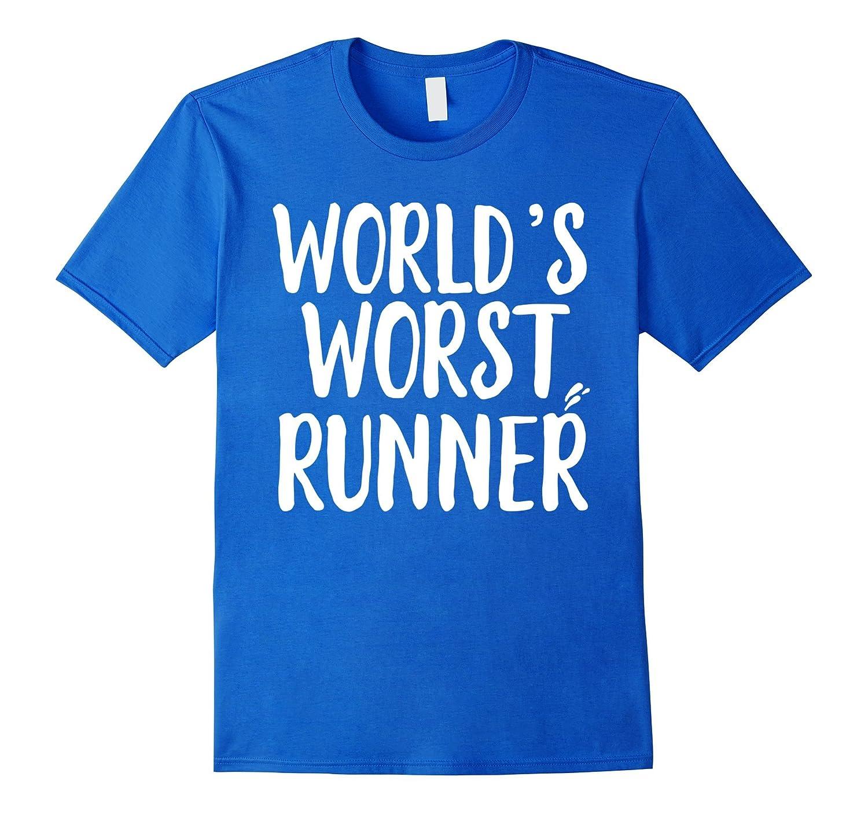 World's Worst Runner Funny Running T-shirt