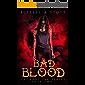 Bad Blood: An Uncanny Kingdom Urban Fantasy (The Uncanny Ink Series Book 2)