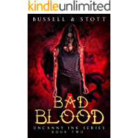 Bad Blood: An Uncanny Kingdom Urban Fantasy (The Uncanny Ink Series Book 2)