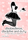 Disobedience, Discipline and Duty: Male Maids Making Up for Misbehaviour