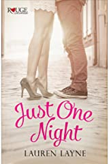 Just One Night: A Rouge Contemporary Romance: (Sex, Love & Stiletto #3) Kindle Edition