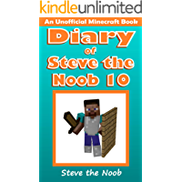 Diary of Steve the Noob 10 (An Unofficial Minecraft Book) (Diary of Steve the Noob Collection)