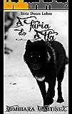 A Fúria do Alfa: Série Doces Lobos