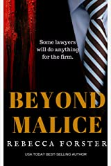 BEYOND MALICE, a Legal Thriller Kindle Edition