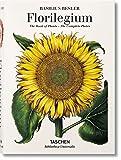 Basilius Besler's Florilegium. The Book of Plants (Bibliotheca Universalis)