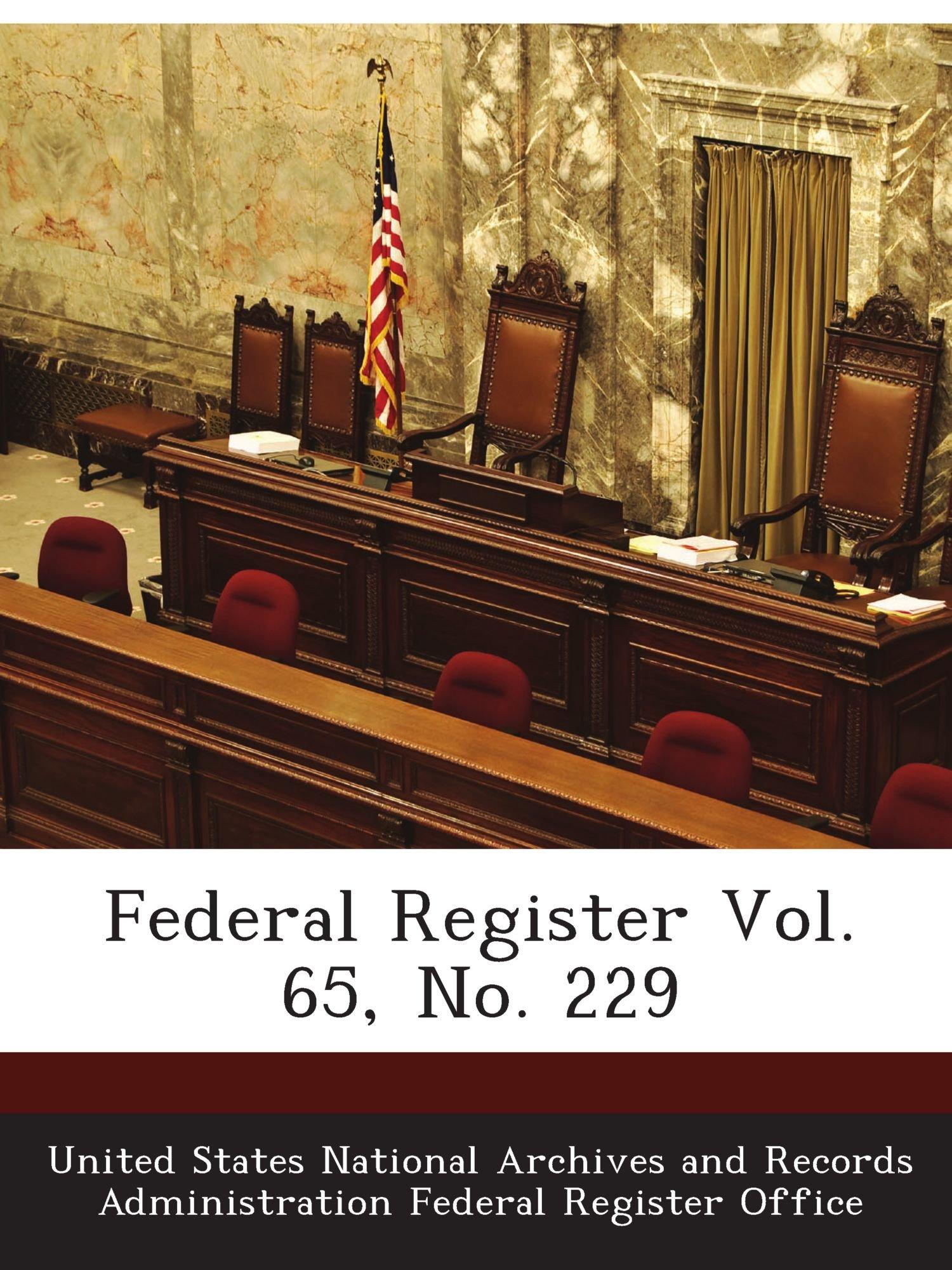 Download Federal Register Vol. 65, No. 229 ebook