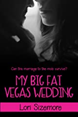 My Big Fat Vegas Wedding (Viva Las Vegas Book 2) Kindle Edition