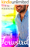 One Step Forward: Gay YA Romance (One More Thing Book 7)