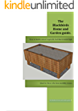How to build a raised vegetable bed that is waist high. (Blackbirds Home and Garden guides Book 1)