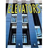 Elevators (Engineering Wonders)