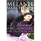 I Married a Billionaire: The Prodigal Son (Book 3)