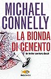 La bionda di cemento (Bestseller) (Italian Edition)