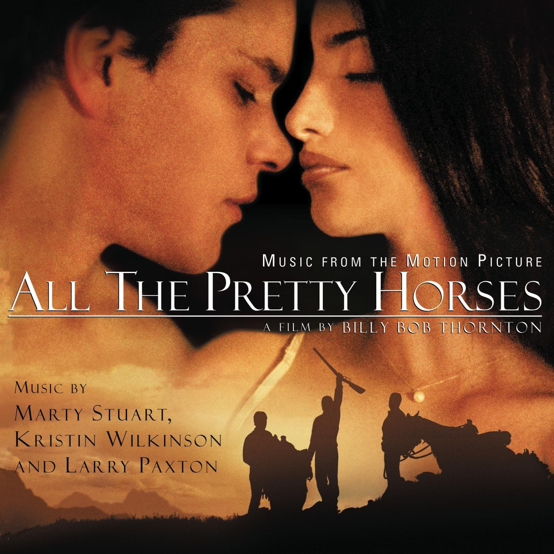 All the Pretty Horses (2001 Film) by SONY MASTERWORKS