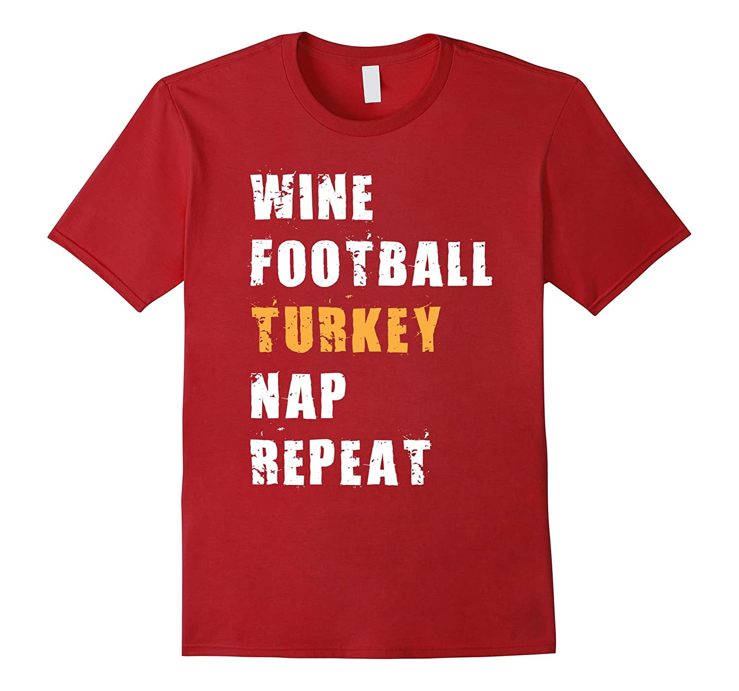 Funny Thanksgiving Shirt, Wine Football Turkey Nap Repeat-ANZ
