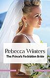 The Prince's Forbidden Bride (The Princess Brides)