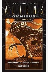 The Complete Aliens Omnibus: Volume Seven (Enterprise, No Exit) Kindle Edition