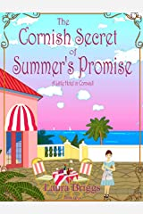 The Cornish Secret of Summer's Promise (A Little Hotel in Cornwall Book 4) Kindle Edition