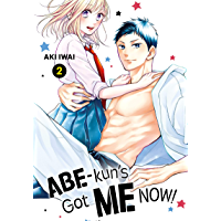 Abe-kun's Got Me Now! Vol. 2 book cover