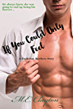 If You Could Only Feel (Buchanan Brothers Series Book 3)