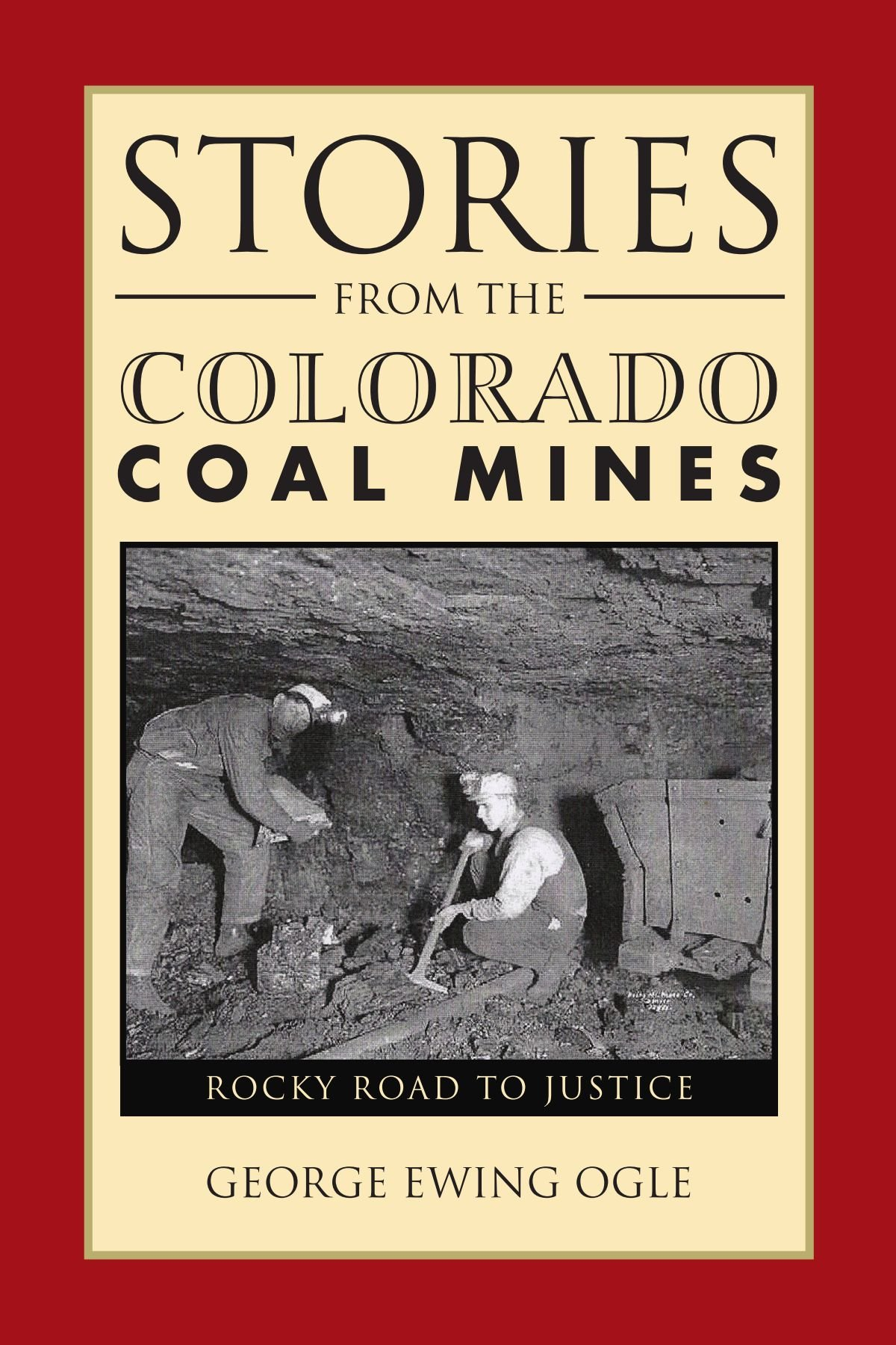 Read Online Stories From The Colorado Coal Mines: Rocky Road to Justice pdf