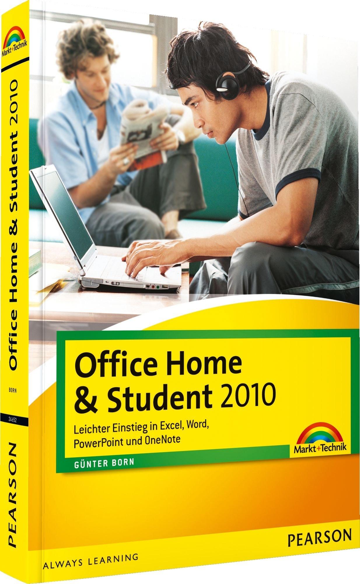 Office Home & Student 2010 - zweifarbig, Schritt-für -Schritt: leichter Einstieg in Excel, Word, PowerPoint und One Note (Office Einzeltitel) Taschenbuch – 1. Juni 2010 Günter Born Markt+Technik Verlag 3827246520 9783827246523