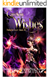 Careless Wishes: A Reverse Harem Fairy Romance (The Twilight Court Book 10)