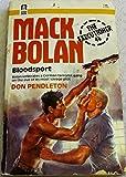 Mack Bolan - Bloodsport (The Executioner 46)