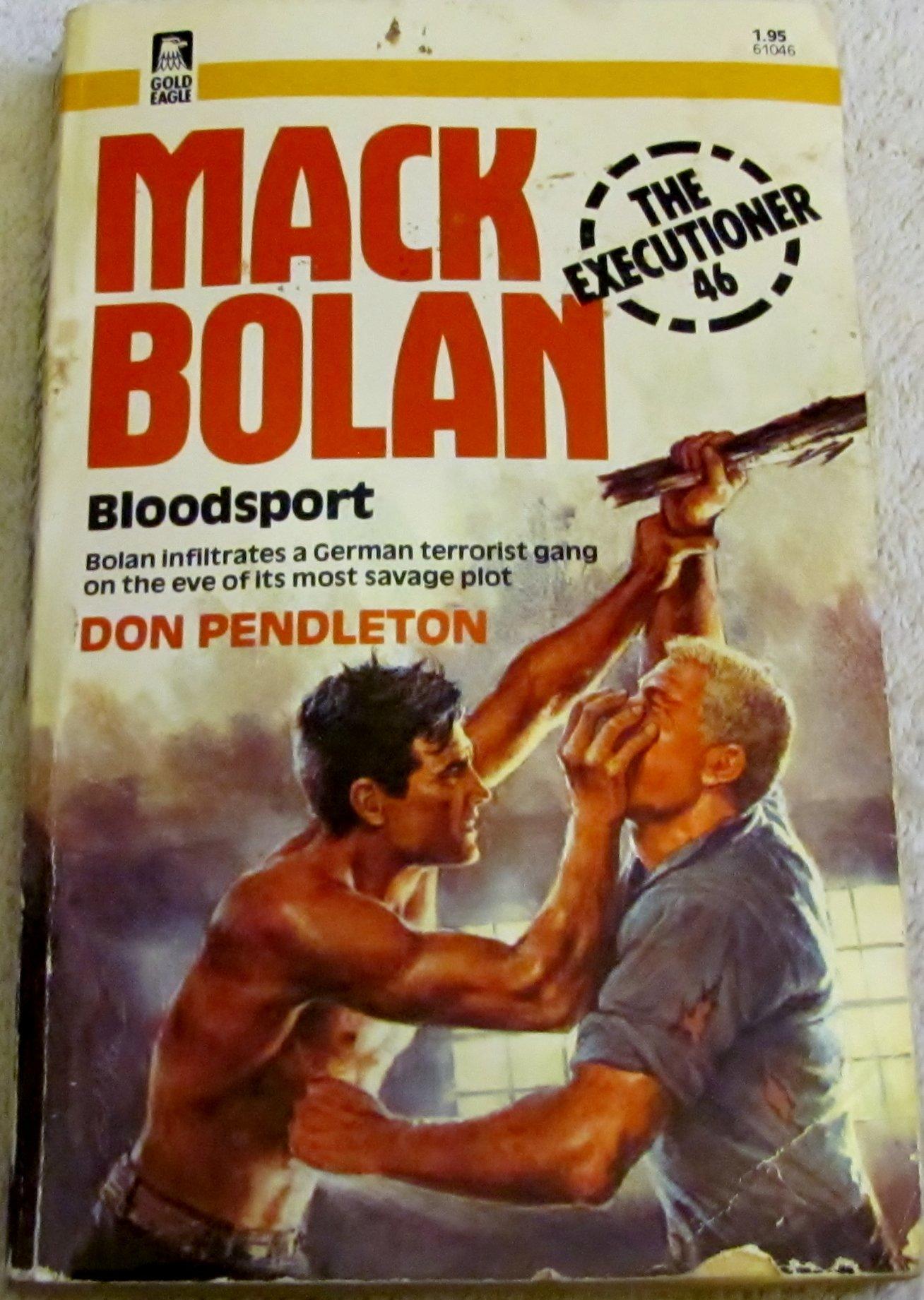 Mack Bolan - Bloodsport (The Executioner 46): Don Pendleton: 9780373610464:  Amazon.com: Books